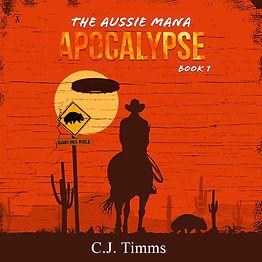 The_Aussie_Mana_Apocalypse_Book_1 (2).jpg