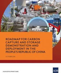China's Roadmap for CCS Demonstration and Deployment launched in Paris
