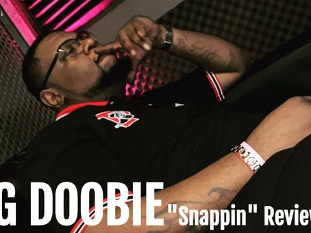 "Big Doobie Demonstrates His Lyrical Ability on ""SNappin"""