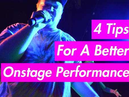 4 Tips For A Better On Stage Performance
