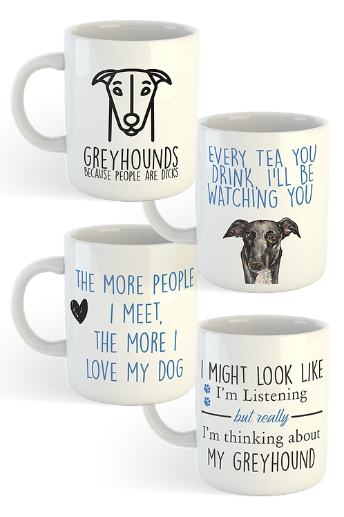 Funny Greyhound Phrase Mugs