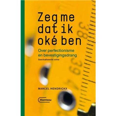 Zeg me dat ik oké ben - Marcel Hendrickx