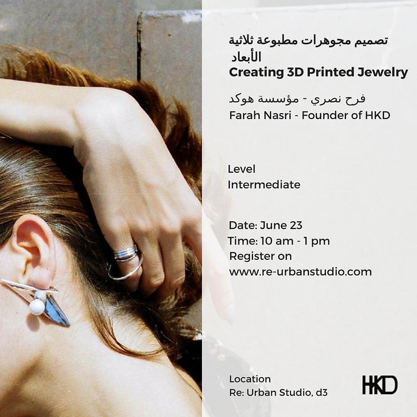 3D Printed Jewelry Workshop