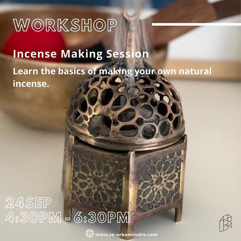Incense Making Session