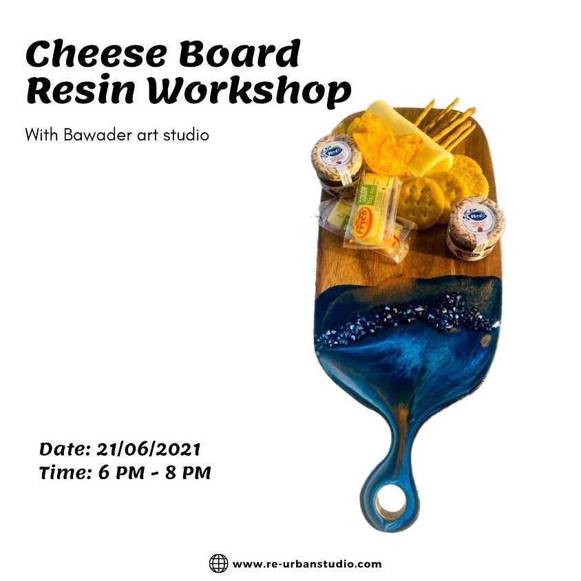 Cheese Board Resin workshop
