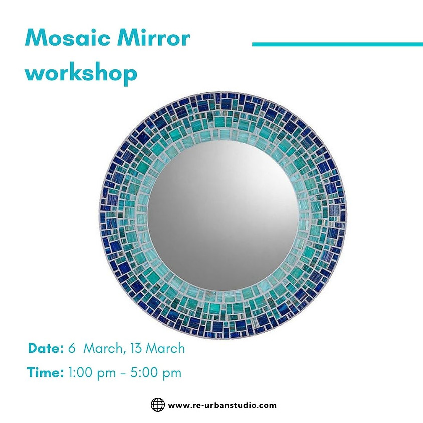 Mosaic Mirror workshop