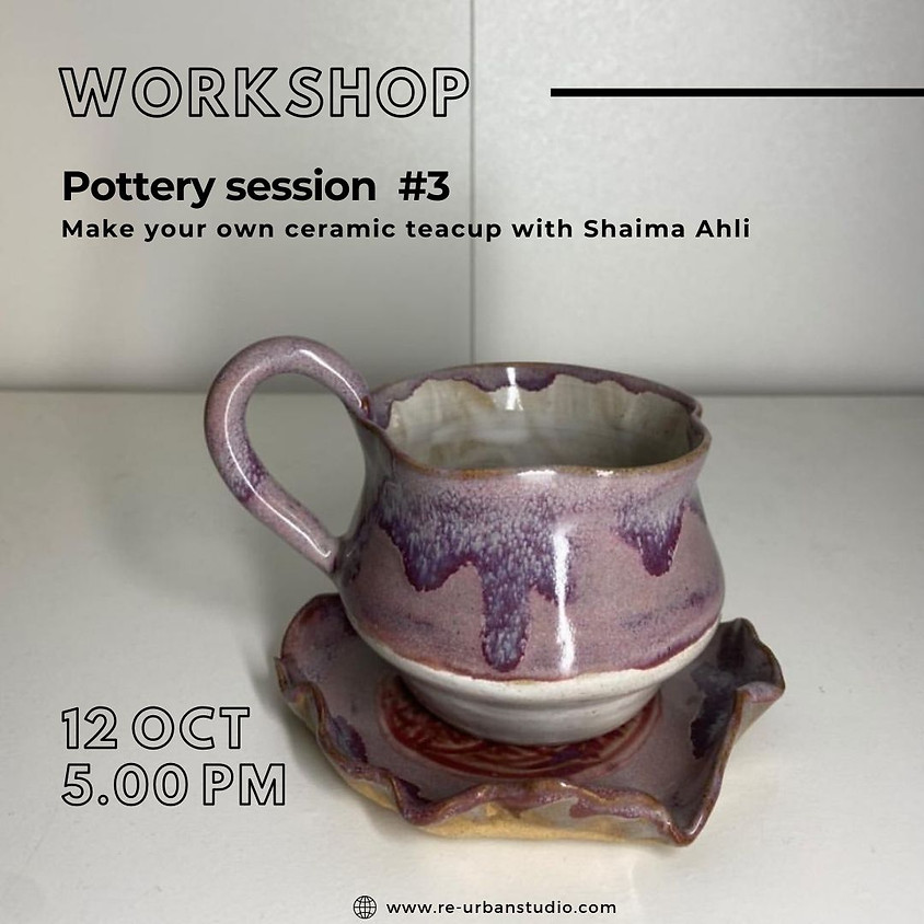 Pottery session #3