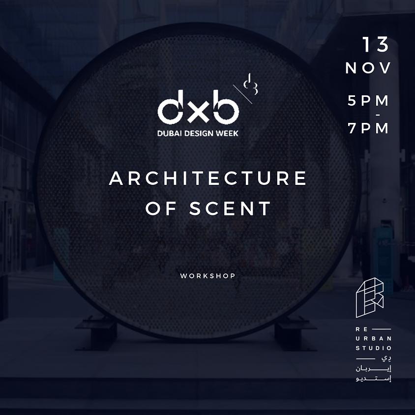 Architecture of Scent
