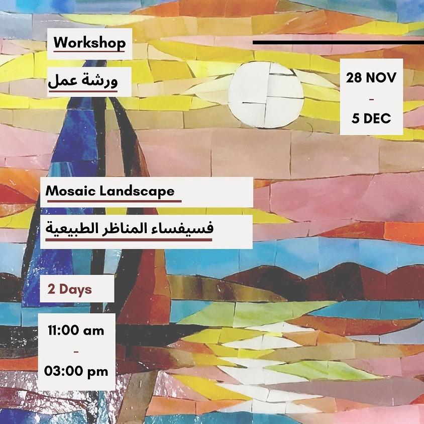 Mosaic Landscape workshop by Rany Melad