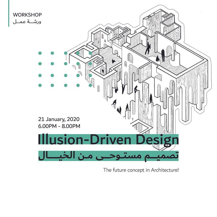 Illusion – Driven Design
