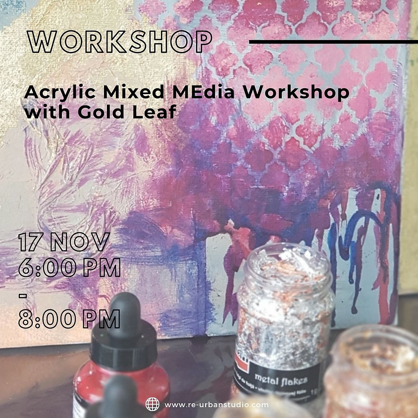 Acrylic Mixed MEdia Workshop with Gold Leaf