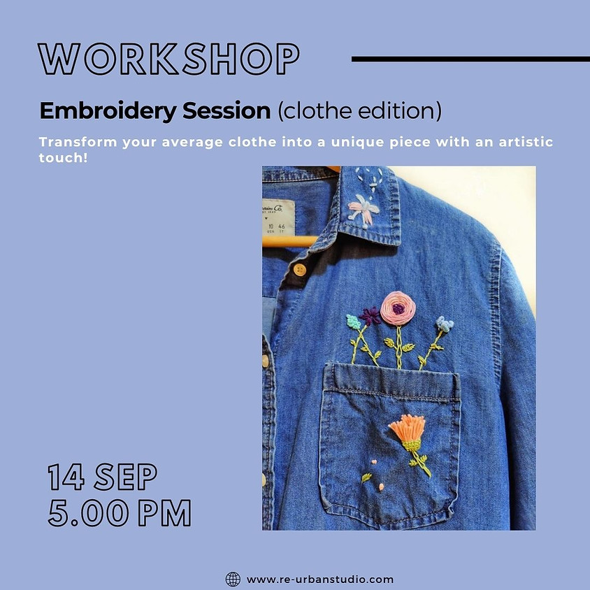 Embroidery Session (Clothe Edition)