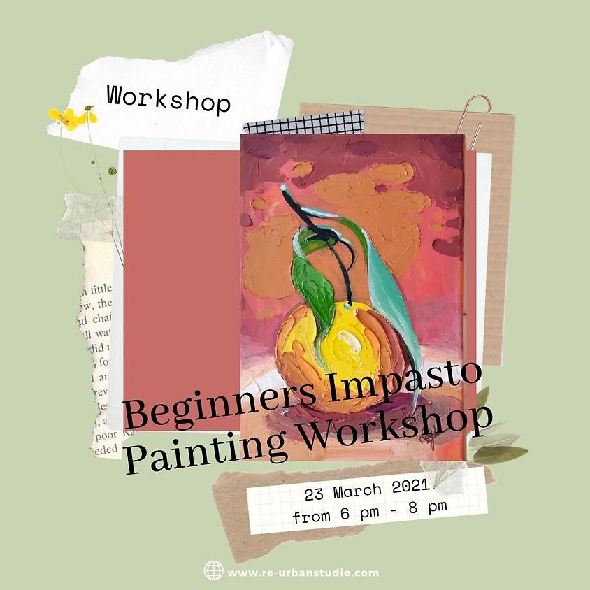 Beginners Impasto Painting Workshop