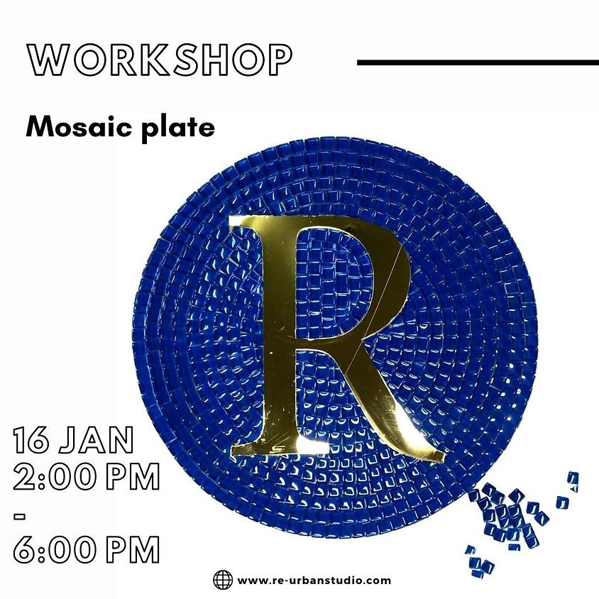 Mosaic Plate workshop