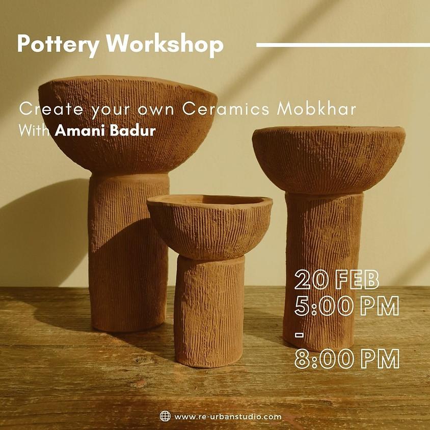 Pottery workshop (Ceramic Mobkhar)