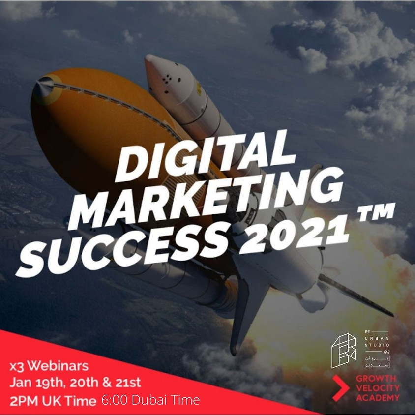 Digital Marketing Success 2021 Essential Strategies To Make It (AND WIN!) In This Brave New World