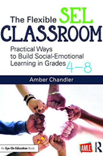 The Flexible SEL Classroom provides practical ways to build social emotional learning and creates a culture of respect and engagement.