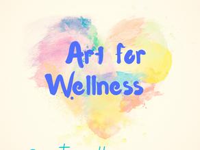 Art for Wellness - Newsletters (Themes & Ideas) 2021