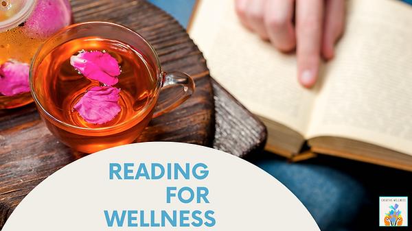 Reading For Wellness
