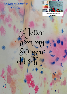 A letter to my 80 year old self......