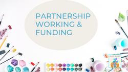 Partnership Working & Funding