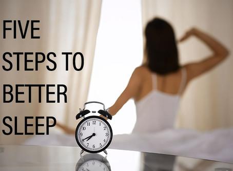 Sleep Tips: Five Steps to Better Sleep