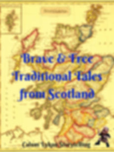 bRAVE & fREE, tRADITIONAL tALES FROM sCO