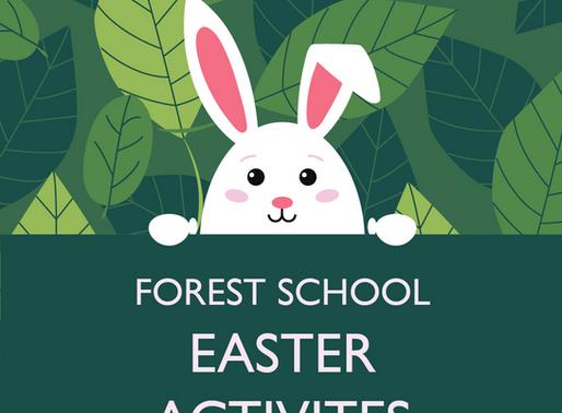 Forest School Easter Activities