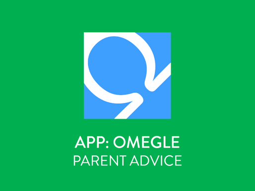 OMEGLE: A Parent's Guide