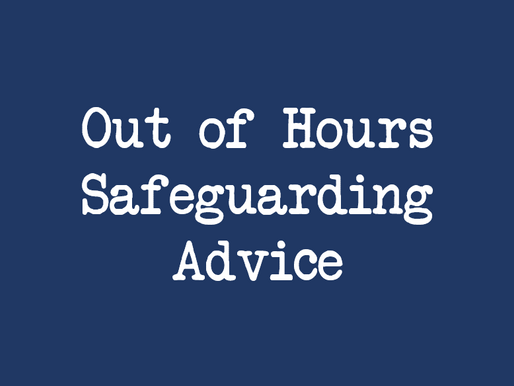 Out of Hours Safeguarding Advice
