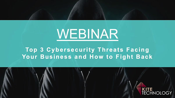 Webinar discussing today's top 3 cybersecurity threats and how a business can fight back