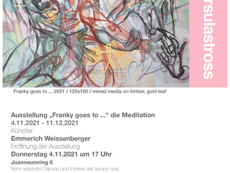 Franky goes to.. international artists emmerich weissenberger presented by gallery Ursula Stross