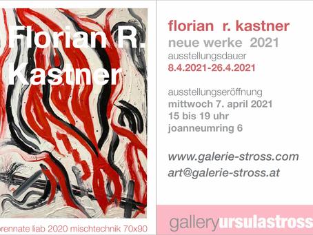 Florian R. Kastner soloshow 7. April bis 26. April