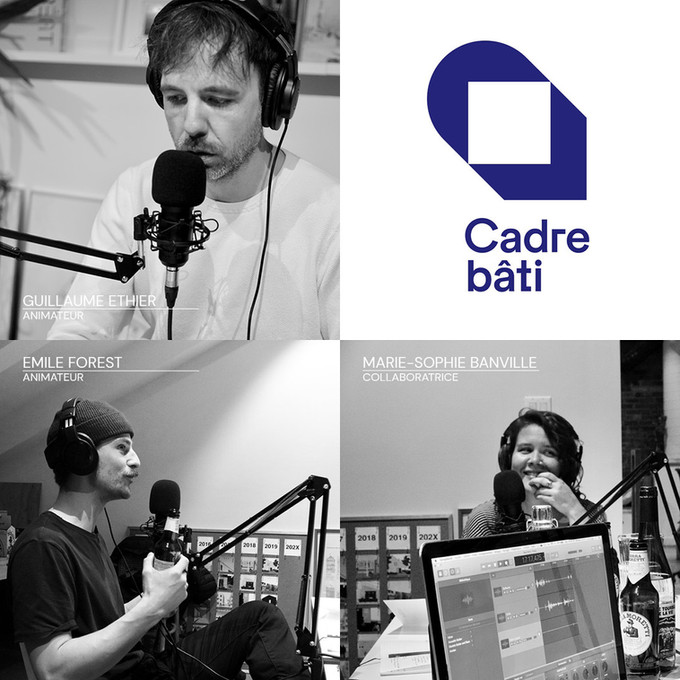 Lancement du podcast Cadre bâti