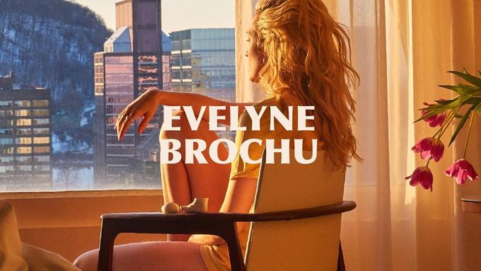 Premiers extraits d'Évelyne Brochu