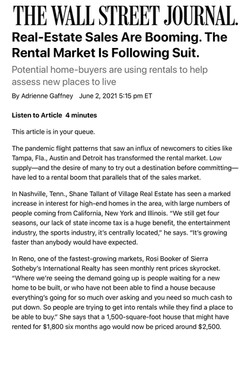 Potential home-buyers are using rentals to help assess new places to live