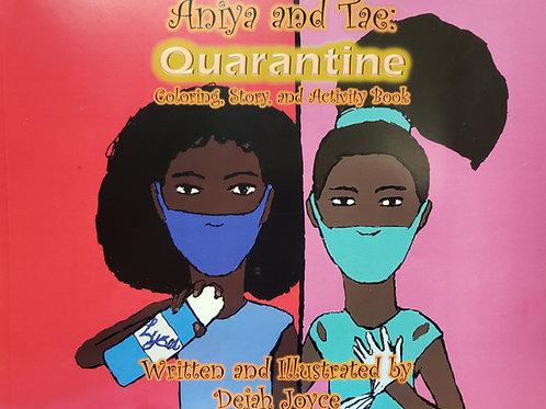 Aniya and Tae: Quarantine