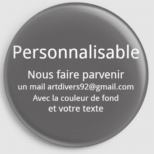 Badge rond à épingle -56 mm - PERSONNALISABLE