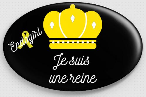 Badge ovale à épingle 70x45 mm - je suis une reine  REF B16