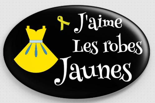 Badge ovale à épingle 70x45 mm - j'aime les robes jaunes  REF B14