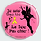 Thumbnail: Badge rond à épingle - Existe blanc/jaune/rose Ø 56mm  REF BD26