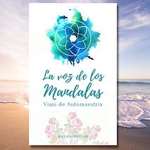 La Voz de los Mandalas