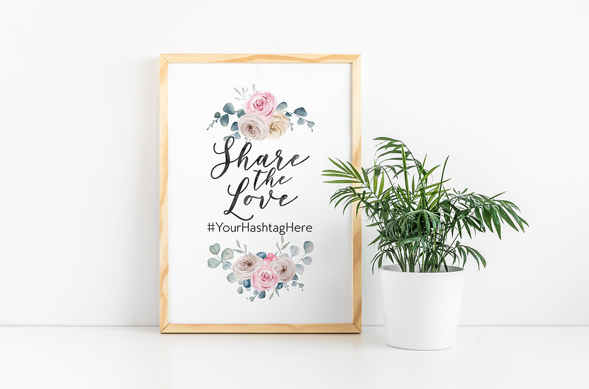Share the Love Pink Floral Watercolor Hashtag Wedding Sign