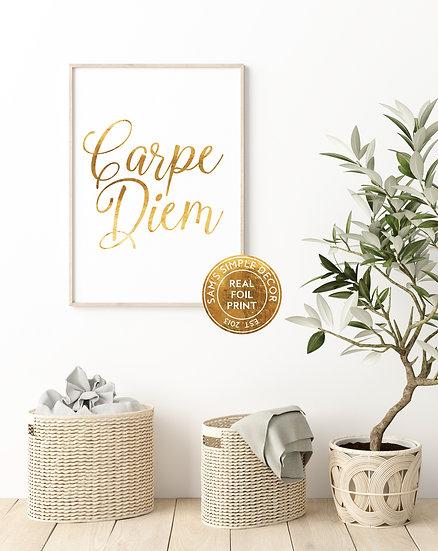 Carpe Diem - Real Foil Print