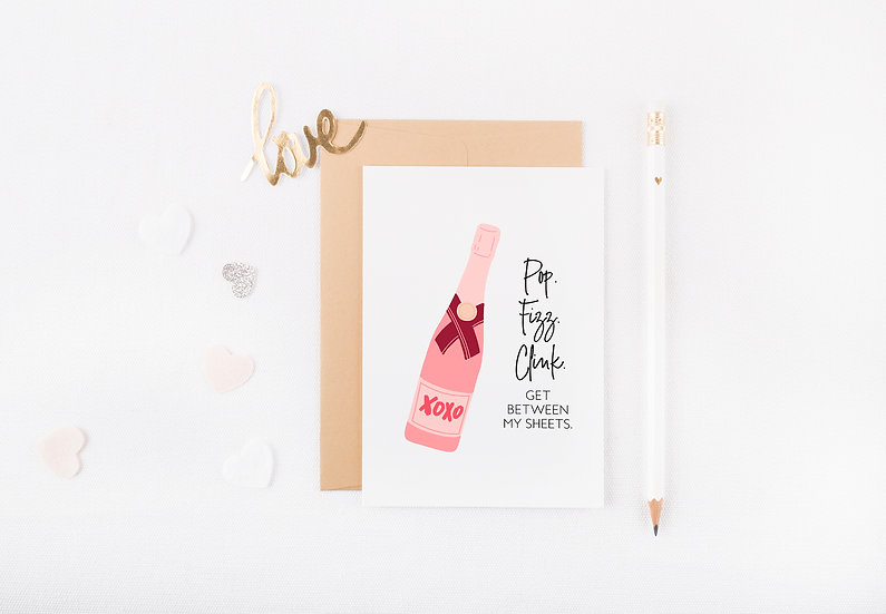 Pop Fizz Clink, Get Between My Sheets - Greeting Card