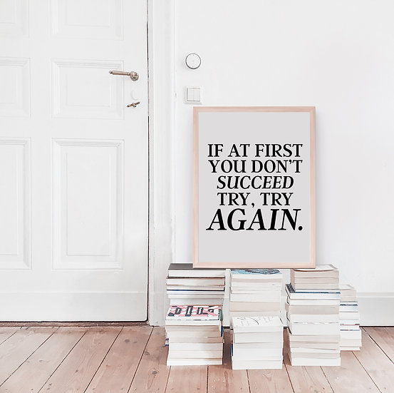 If at First You Don't Succeed Digital Print