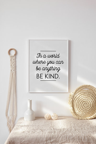 Be Kind Digital Print