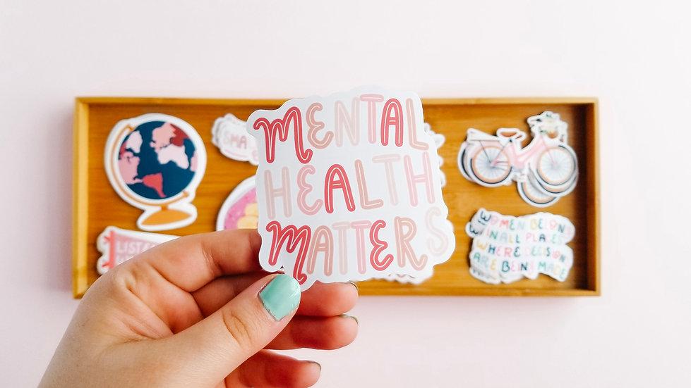 Mental Health Matters - Quote Sticker