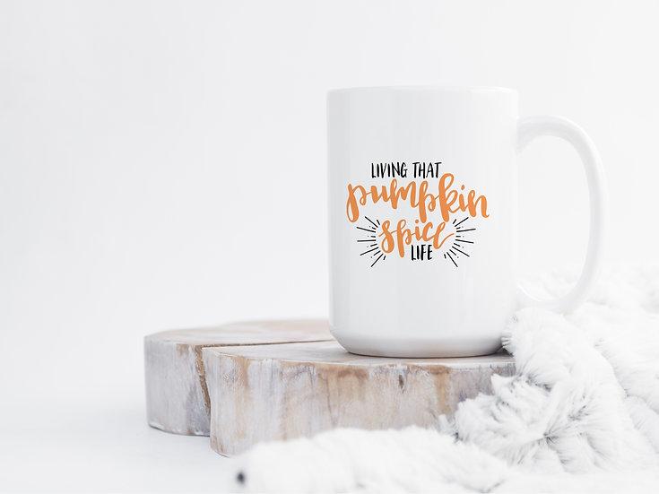 Pumpkin Spice Life - 15oz Ceramic Coffee Mug