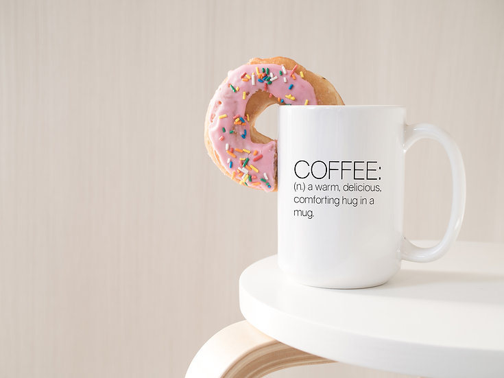 Coffee: A Hug in a Mug - 15oz Ceramic Coffee Mug